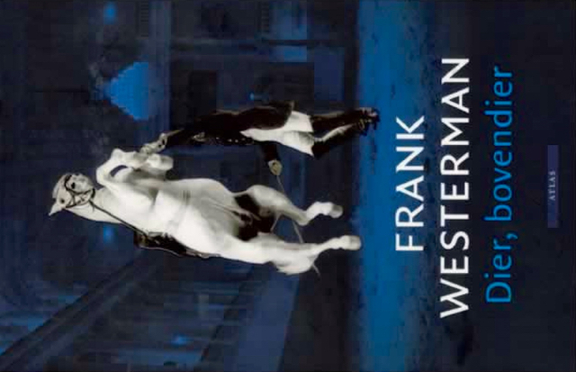 Dier, bovendier - Frank Westerman (boek)