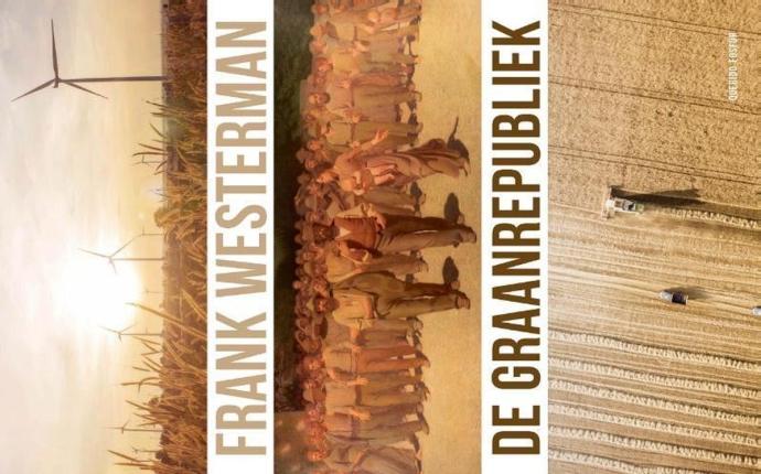 De graanrepubliek - Frank Westerman