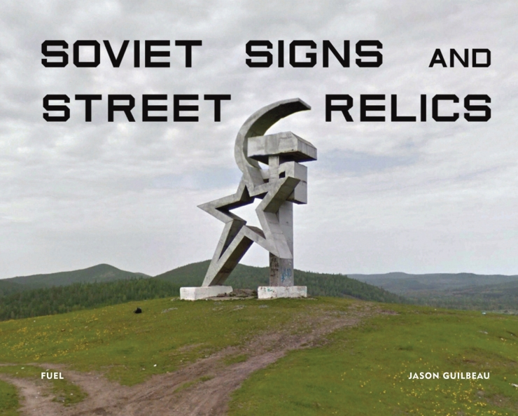 Soviet Signs and Street Relics - FUEL